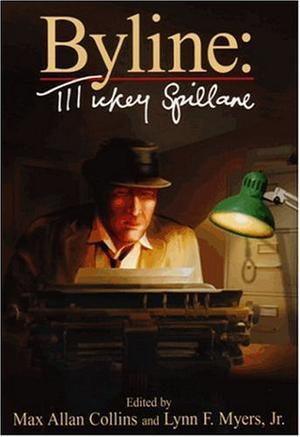 BYLINE: MICKEY SPILLANE