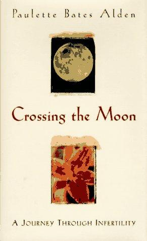 CROSSING THE MOON
