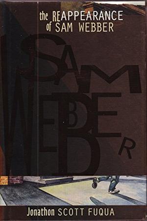 THE REAPPEARANCE OF SAM WEBBER