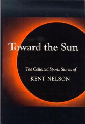 TOWARD THE SUN