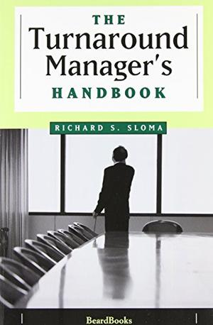 THE TURNAROUND MANAGER'S HANDBOOK