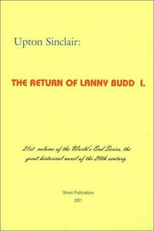 The Return Of Lanny Budd By Upton Sinclair Kirkus Reviews