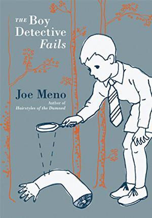THE BOY DETECTIVE FAILS