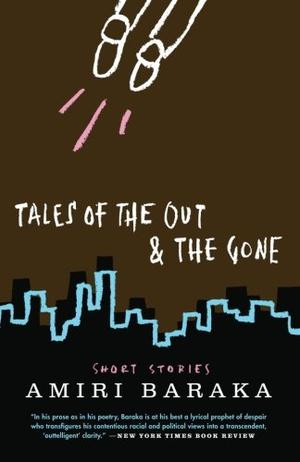 TALES OF THE OUT AND THE GONE
