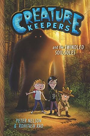 CREATURE KEEPERS AND THE SWINDLED SOIL-SOLES