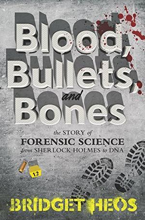 BLOOD, BULLETS, AND BONES
