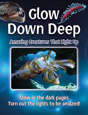GLOW DOWN DEEP