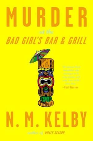 MURDER AT THE BAD GIRL'S BAR & GRILL