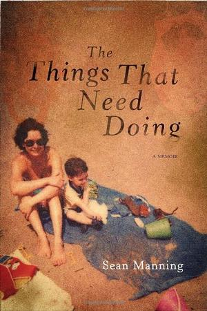THE THINGS THAT NEED DOING