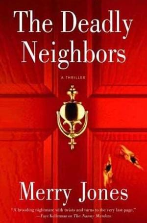 THE DEADLY NEIGHBORS