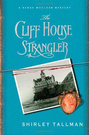 THE CLIFF HOUSE STRANGLER