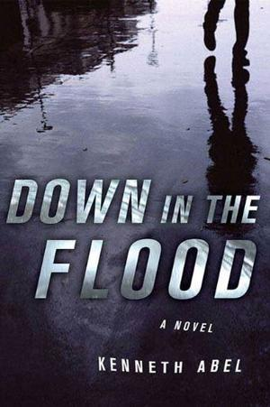 DOWN IN THE FLOOD