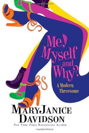 ME, MYSELF AND WHY?