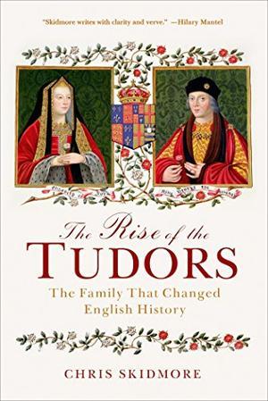 THE RISE OF THE TUDORS