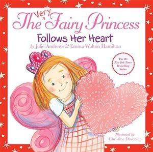 THE VERY FAIRY PRINCESS FOLLOWS HER HEART!