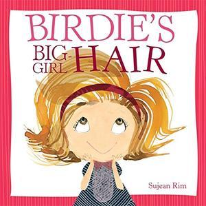 BIRDIE'S BIG-GIRL HAIR
