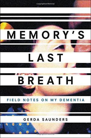 MEMORY'S LAST BREATH