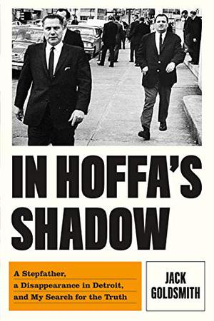 IN HOFFA'S SHADOW