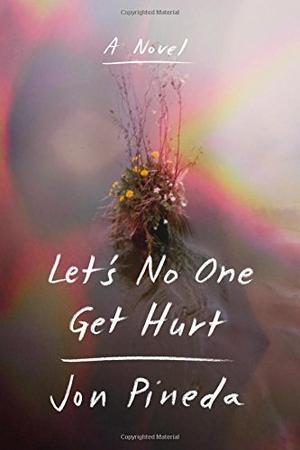LET'S NO ONE GET HURT