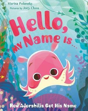 HELLO MY NAME IS . . .
