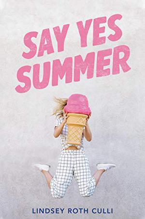SAY YES SUMMER