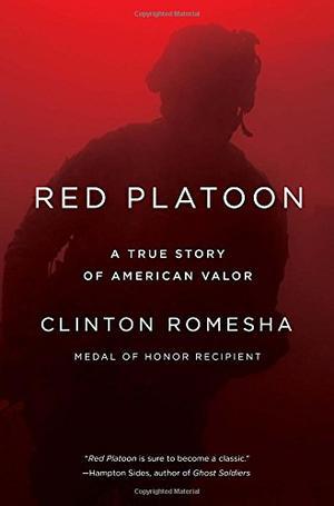 RED PLATOON by Clinton Romesha | Kirkus Reviews