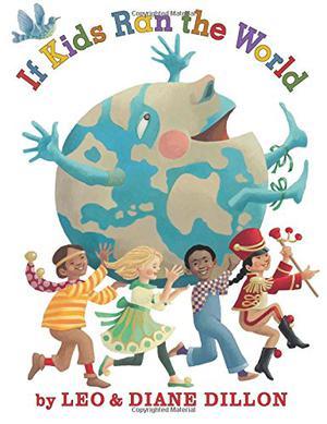 IF KIDS RAN THE WORLD