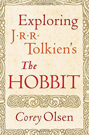 EXPLORING J.R.R. TOLKIEN'S <i>THE HOBBIT</i>