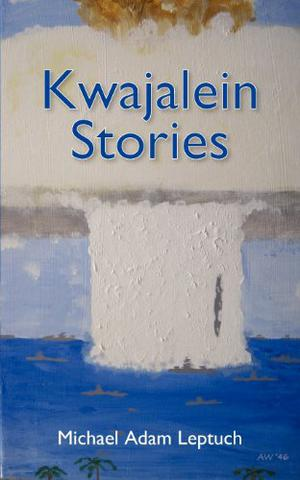 Kwajalein Stories