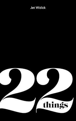 22 THINGS