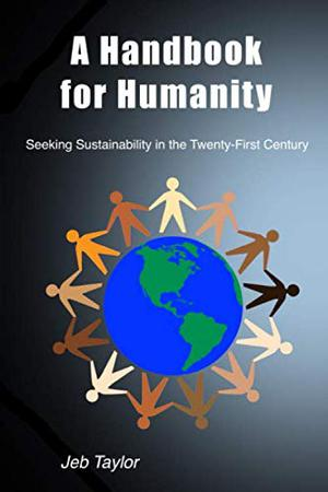 A HANDBOOK FOR HUMANITY
