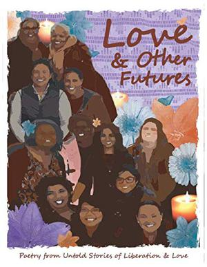 LOVE & OTHER FUTURES