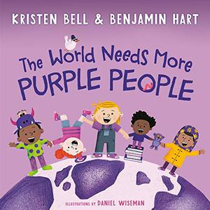 THE WORLD NEEDS MORE PURPLE PEOPLE