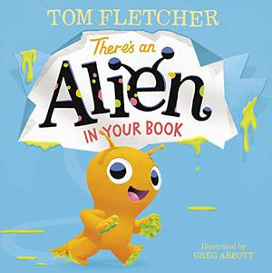 THERE'S AN ALIEN IN YOUR BOOK