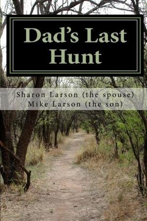 DAD'S LAST HUNT