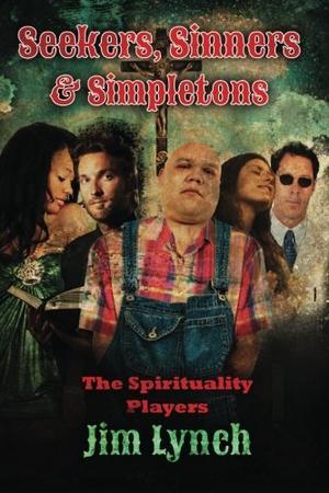 Seekers, Sinners & Simpletons