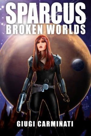 Sparcus: Broken Worlds