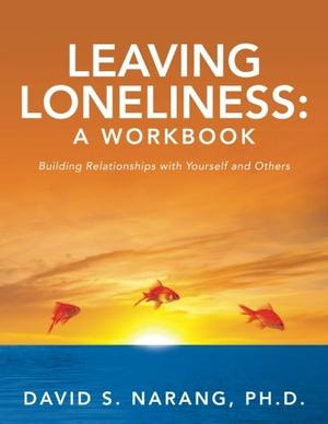 Leaving Loneliness: A Workbook