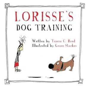 Lorisse's Dog Training