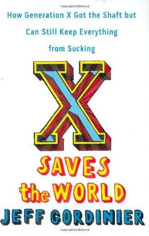 X SAVES THE WORLD