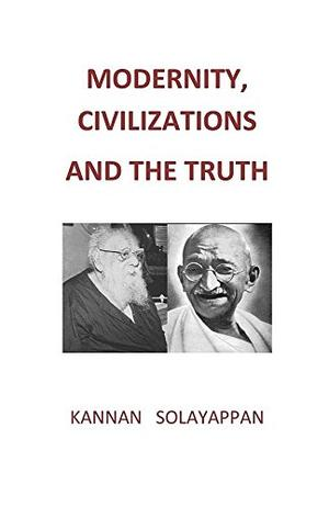 MODERNITY, CIVILIZATIONS AND THE TRUTH