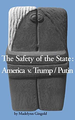 THE SAFETY OF THE STATE