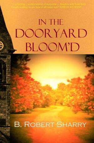 IN THE DOORYARD BLOOM'D