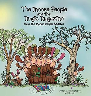 The Moose People and the Magic Magazine