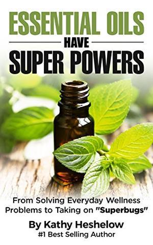 Essential Oils Have Super Powers