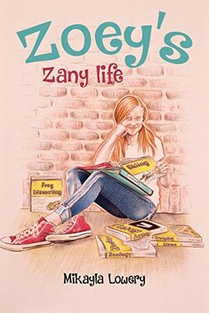 ZOEY'S ZANY LIFE
