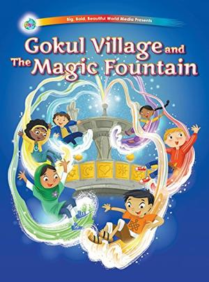 GOKUL VILLAGE AND THE MAGIC FOUNTAIN
