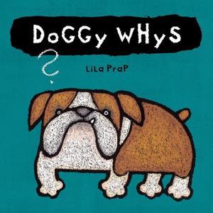 DOGGY WHYS?