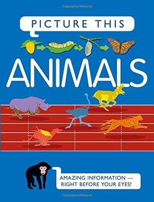 PICTURE THIS! ANIMALS