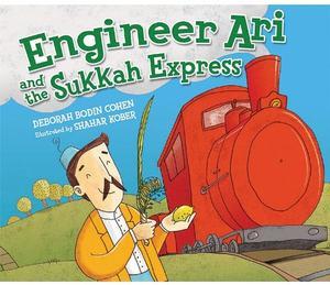 ENGINEER ARI AND THE SUKKAH EXPRESS